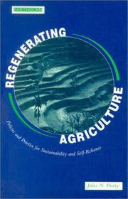 Cover of: Regenerating Agriculture | Jules N. Prett