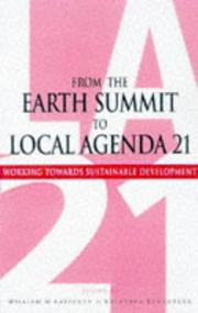 Cover of: From the Earth Summit to Local Agenda 21 | William Lafferty
