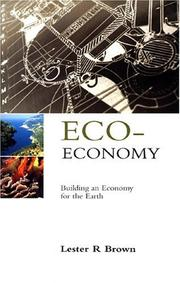 Cover of: ECO-ECONOMY | Lester Russell Brown