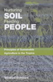 Cover of: Nurturing the Soil - Feeding People by Winifried Scheewe