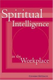 Cover of: Spiritual Intellligence in the Workplace | Catherine McGeachy