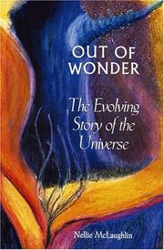 Cover of: Out of Wonder | Nellie McLauglin
