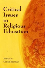 Cover of: Critical Issues in Religious Education by Oliver Brennan