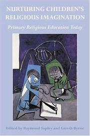 Cover of: Nurturing Children's Religious Imagination | Raymond Topley