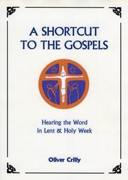 Cover of: A Shortcut to the Gospels | Oliver Crilly