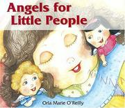Cover of: Angels for Little People | Orla Marie O'reilly
