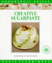 Cover of: Creative Sugarpaste | Stephen Benison