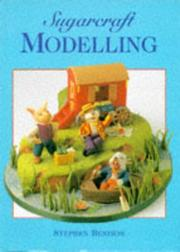 Cover of: Sugarcraft Modelling by Stephen Benison