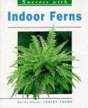 Cover of: Indoor Ferns | Susanne Amberger-Ochsenbauer