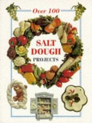Cover of: Over 100 Salt Dough Projects (The Decorative Arts Series) | Rosmunda Imoti