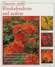 Cover of: Rhododendrons and Azaleas (Success with) by Andrea Kosel