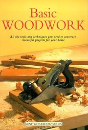 Cover of: BASIC WOODWORK (MINI WORKBOOK S.) | JOHN BOWLER