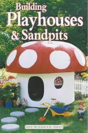 Cover of: Building Playhouses and Sandpits (Mini Workbook) | Diy Mini Series