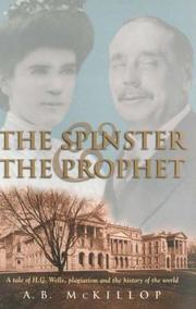 Cover of: The Spinster and the Prophet | A.B. McKillop