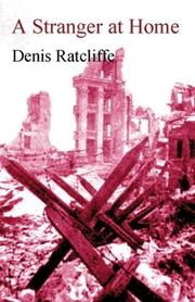 Cover of: A Stranger at Home | Denis Ratcliffe