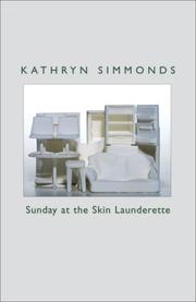 Cover of: Sunday at the Skin Launderette by Kathryn Simmonds