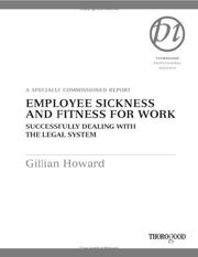 Cover of: Employee Sickness and Fitness for Work | Gillian S. Howard