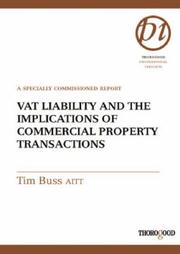 Cover of: VAT Liability and the Implications of Commercial Property Transactions | Tim Buss