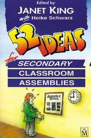 Cover of: 52 Ideas for Secondary Classroom Assemblies | Janet King