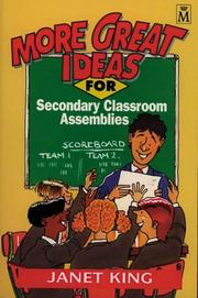 Cover of: More Great Ideas for Secondary Classroom Assemblies | Janet King
