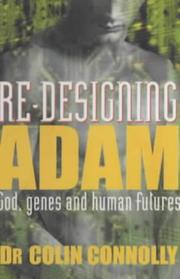 Cover of: Re-designing Adam by Colin Connolly
