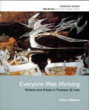 Cover of: Everyone Was Working | Alison Oldham
