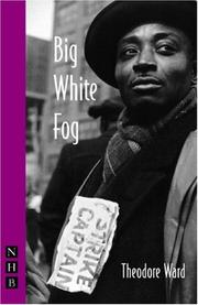 Cover of: Big White Fog by Theodore Ward