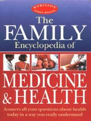 Cover of: The Family Encyclopedia of Medicine and Health (Robinson Family Health) by Maxine Long