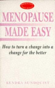 Cover of: Menopause Made Easy (Robinson Family Health) | Kendra Sundquist