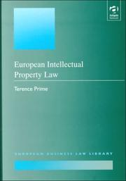 Cover of: European Intellectual Property Law | Terence Prime
