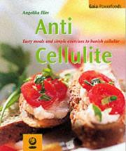 Cover of: Anti-cellulite | Angelika Ilies
