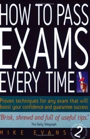 Cover of: How to Pass Exams Every Time by Mike Evans
