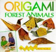 Cover of: Forest Animals (Origami) | David Roberts