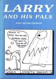 Cover of: Larry and His Pals | John Archer-Thomson