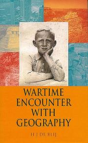 Cover of: Wartime encounter with geography | Harm J. De Blij, Harm de Blij, Harm de Blij