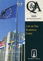 Cover of: Law of the European Union 101 Qs & As | Jacqueline Wilkinson