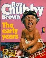 Cover of: The Early Years | Roy Chubby Brown