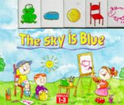 Cover of: The Sky Is Blue (Toddlers' Tabbed Board Books) by Lorna Read