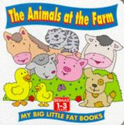 Cover of: The Animals at the Farm (My Big Little Fat Books) by Lorna Read