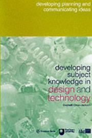 Cover of: Developing Subject Knowledge in Design and Technology | Gwyneth Owen-Jackson