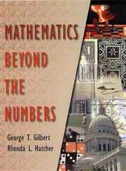 Cover of: Mathematics Beyond the Numbers | George T. Gilbert