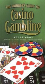 Cover of: The Winner's Guide to Casino Gambling | Roger Gros