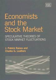 Cover of: Economists and the stock market | J. Patrick Raines, Charles G. Leathers