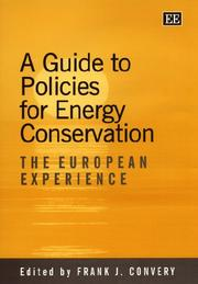 Cover of: A Guide to Policies for Energy Conservation | Frank J. Convery