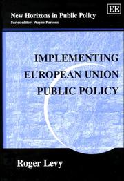 Cover of: Implementing European Union Public Policy (New Horizons in Public Policy Series) by Roger Levy
