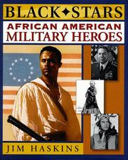 Cover of: African American Military Heroes (Black Stars) | Jim Haskins