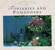 Cover of: Topiaries and Pomanders | Beverly Jollands
