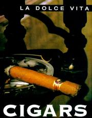 Cover of: Cigars (Dolce Vita (New Holland (Publishers) Ltd.).) | LA Dolce Vita