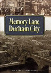 Cover of: Memory Lane Durham City (Memory Lane) by Michael Richardson