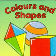 Cover of: Colours and Shapes (Board Books) | David Crossley
